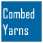 Combed Yarns